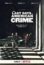 The Last days of american crime main